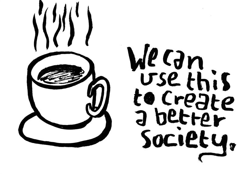 Drink tea. Save the world.