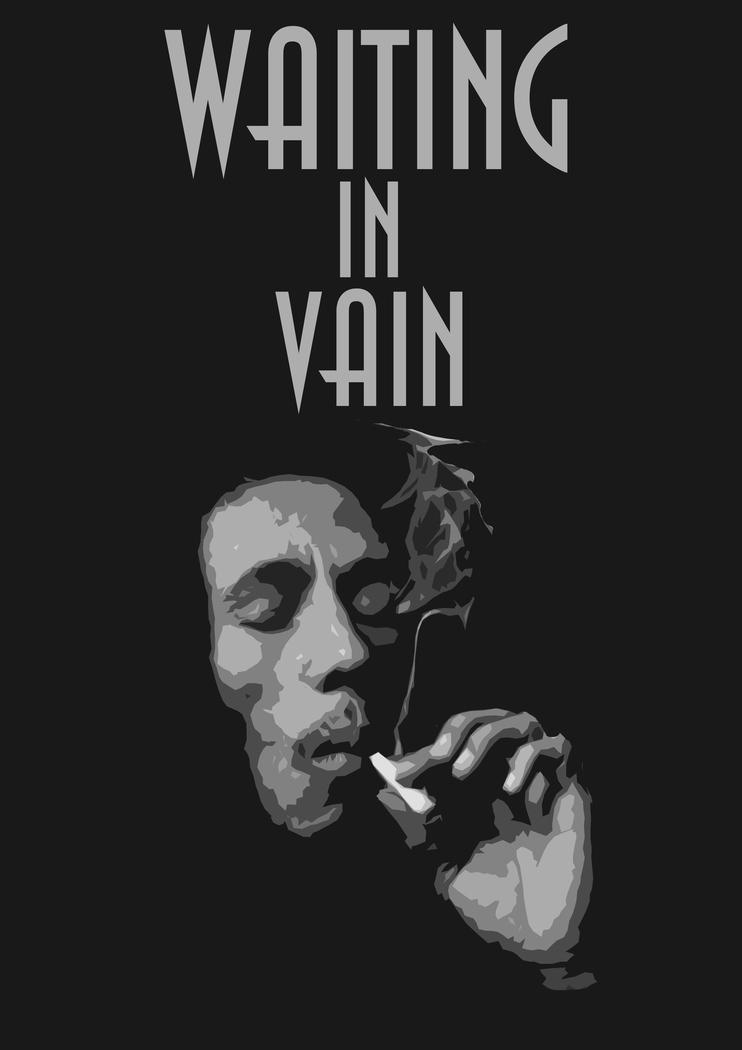 waitin in vain